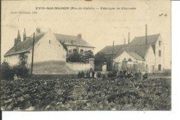 Evin-Malmaison- Fabrique De Chicorée - Autres Communes