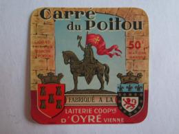 Etiquette De Fromage Carré Du Poitou Laiterie Oyré Vienne 86 - Cheese
