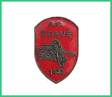 A.C. Soave Verona  Calcio Pins Italy Insignes De Football Badges Veneto - Calcio