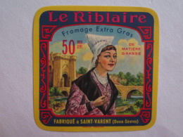 Etiquette De Fromage Le Riblaire Fabriqué à Saint Varent Deux Sèvres 79 - Fromage