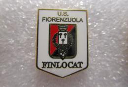 U.S. Fiorenzuola D'Arda Calcio Unione Sportiva Finlocat Fiorenzuola Soccer Pins Spilla Italy Piacenza Emilia Romagna - Calcio