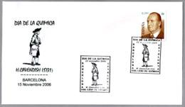 H.CAVENDISH. DIA DE LA QUIMICA - CHEMISTRY DAY. Barcelona 2006. - Química