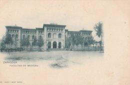 CPA ESPAGNE ZARAGOZA FACULTAD DE MEDICINA   AVANT 1904 - Zaragoza