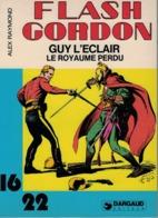 FLASH GORDON - GUY L'ECLAIR - Le Royaume Perdu - Flash