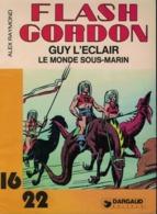FLASH GORDON - GUY L'ECLAIR - Le Monde Sous Marin - Flash