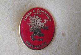ASD Forza E Coraggio Benevento Calcio Distintivi FootBall Soccer Pin Spilla Italy - Calcio