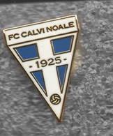 AC Calvi Noale Venezia Calcio Distintivi FootBall Soccer Pins Spilla Italy - Calcio