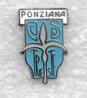 GS Ponziana Trieste Calcio Distintivi FootBall Soccer Spilla Pins Italy - Calcio
