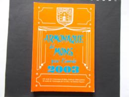 MONS  - ARMONAQUE Dé MONS Pou L'année 2003 - Cultuur