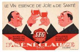 ZE-Buvard.Le Vin Essence De Joie & De Santé-F.SENECLAUSE-ORAN---St-Eugène - Buvards, Protège-cahiers Illustrés