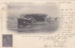 Saint-Pierre Et Miquelon - Une Epave Sur La Cote De Miquelon - 1902            (A-114-160626) - Saint-Pierre-et-Miquelon