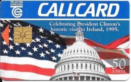 CARTE-PUCE-IRELANDE-50U-GEMA-VISITE PRESIDENT USA CLINTON 1995-TBE - Ierland