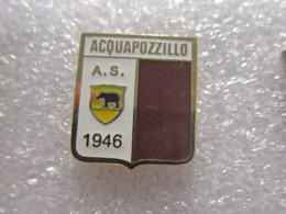 A.S. Aquapozzillo Calcio Soccer Pins Spilla Italy Acireale Catania - Calcio