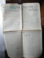 (G8) QUOTIDIANO UFFICIALE DEL FASCISMO VICENTINO VEDETTA FASCISTA  ANNO 8 N° 90 3 AGOSTO 1930 - Riviste & Giornali