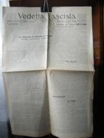(G9) QUOTIDIANO UFFICIALE DEL FASCISMO VICENTINO VEDETTA FASCISTA  ANNO 8 N° 132  4 GIUGNO 1930 - Riviste & Giornali