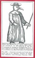 Gravure Extraite Du Traité De La Peste Par Le Dr Manget, Dr En Médecine. Larousse Médical 1974. - Vieux Papiers