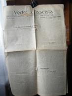 (G10) QUOTIDIANO UFFICIALE DEL FASCISMO VICENTINO VEDETTA FASCISTA  ANNO 8 N° 132  4 GIUGNO 1930 - Riviste & Giornali