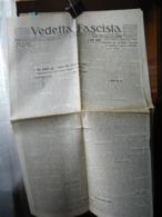 (G11) QUOTIDIANO UFFICIALE DEL FASCISMO VICENTINO VEDETTA FASCISTA  ANNO 9 N° 291 7 DICEMBRE 1930 - Riviste & Giornali