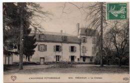 Trézioux : Le Château (Editeur E. Le Deley, Paris, N°1374 - VDC) - Autres Communes