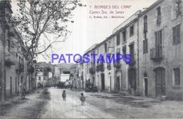 120271 SPAIN ESPAÑA BORGES DEL CAMP TARRAGONA CALLE STREET SRA DE JANER  POSTAL POSTCARD - Spanien