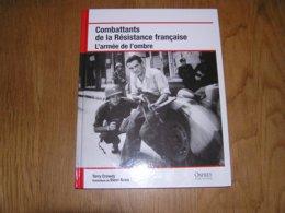 COMBATTANTS DE LA RESISTANCE FRANCAISE L'Armée De L'Ombre Guerre 40 45 FFI Résistant Maquis Parachutage Armée Secrète - Guerra 1939-45