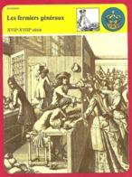 Les Fermiers Généraux. Perception Des Impôts Indirects Sous L'Ancien Régime: Gabelle... 17e - 18e Siècle. - Histoire