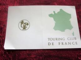 CARTE ADHÉRENT TOURING CLUB DE FRANCE VIGNETTE CAMPING 1977 AFFILIATION GROUPE DE PLEIN AIR ANNECY-LE-VIEUX - Organisations