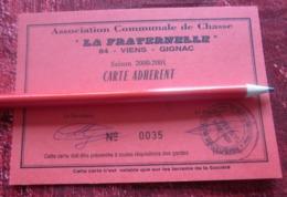 LA FRATERNELLE 84 VIENS- GIGNAC VAUCLUSE ASSOCIATION COMMUNALE DE CHASSE-CARTE ADHÉRENT 2000/2001-GIBIER -FAISAN-BECASSE - Organisations