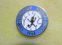 Club Fedelissimi Novara Calcio 1964 Distintivi FootBall Soccer Spilla - Calcio