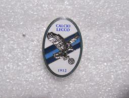 CALCIO LECCO - Distintivo Spilla Football Pins Lombardia - Calcio