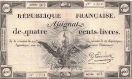ASSIGNAT De QUATRE CENTS LIVRES ( 400 Livres ) - Assignats