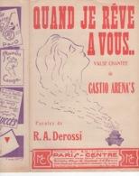 40 60 VALSE PARTITION QUAND JE RÊVE À VOUS RAPHAËL DEROSSI CASTIO ARENA'S ACCORDÉON CLERMONT-FERRAND ±1939 - Music & Instruments