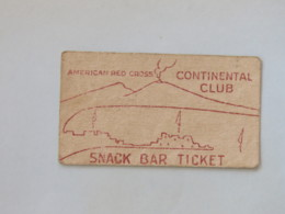 Germany 1947 (?) - American Red Cross - Continental Club - Snack Bar Ticket - Tickets - Vouchers