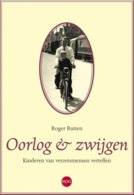 Oorlog En Zwijgen / Roger Rutten - Historia