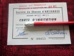 1994/95 SOCIÉTÉ  DE CHASSE D' ARTIGNOSC SUR VERDON VAR CARTE D'INVITATION - GIBIER -FAISAN-BÉCASSE-CHASSE AUX PERDREAUX - Organisations