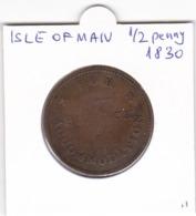 Isle Of Man 1/2 Penny Token 1830 V.2 Rare - Regional Coins