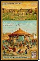 CHROMOS CHROMO LIEBIG 11*7 POMPEI AUTREFOIS & AUJOURD'HUI LE MARCHE COUVERT - Liebig
