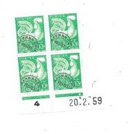 Bloc De 4 Coin Daté Préoblitéré Timbre Y Et T 118 Coq 20/02/1959 Neuf - Voorafgestempeld