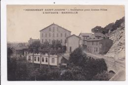 CP 13 MARSEILLE L'ESTAQUE Pensionnat Saint Joseph Institution Pour Jeunes Filles - L'Estaque
