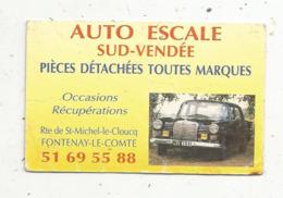Carte De Visite, Garage Automobile , AUTO ESCALE SUD-VENDEE , 85 ,FONTENAY LE COMTE - Visiting Cards
