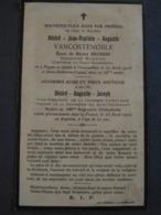 Désiré VANCOSTENOBLE Père Dcd à Saint Sylvestre Cappel Le 22/04/18 Et Fils Tué En Argonne Le 23/04/15 Soldat Au 150 E RI - Obituary Notices