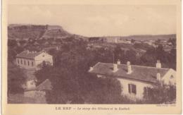 LE KEF  - CAMP DES OLIVIERS ET LA KASBAH - Tunisia