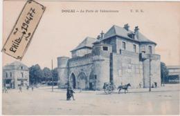 59 Douai - Cpa / La Porte De Valenciennes. Circulé. - Douai