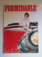 FORMIDABLE Numéro 19 - Avril 1967 CLAUDE FRANCOIS MIREILLE MATHIEU HUGUES AUFRAY SONNY AND CHER JEAN YANNE DICK RIVERS - Muziek