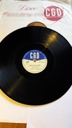 CGD   -   1952  Nr. PV 1858. Peters Sisters,  Lelio Luttazzi - 78 Rpm - Gramophone Records