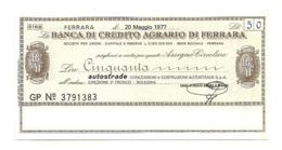 1977 - Italia - Banca Di Credito Agrario Di Ferrara - Autostrade 3° Tronco - Bologna - [10] Assegni E Miniassegni