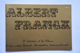 Albert FRANK Et Son Orchestre-spectacle Dansant Du 19 Octobre 1985-58200-Cosne Sur Loire - Musique & Instruments