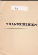 LE TRANSSIBERIEN  71 Pages - Strade Ferrate