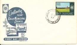 Ceylon FDC 5-1-1967 Centenary Year Galle Municipal Council With Cachet - Sri Lanka (Ceylon) (1948-...)