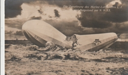 *** Die Zerstorung Des Marine Lufrschiffres L I Mor Hegoland Am 9 9 13 - TTB écrite(un Nom) - Dirigeables